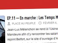 « En marche », la web série de Jean-Luc Mélenchon